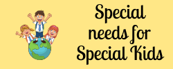 Special Needs for Special Kids
