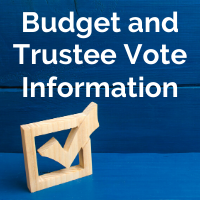 Budget and Trustee Vote Information