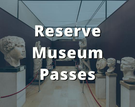Reserve Museum Passes
