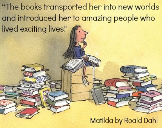 """""""The books transported her into new worlds and introduced her to amazing people who lived exciting lives."""