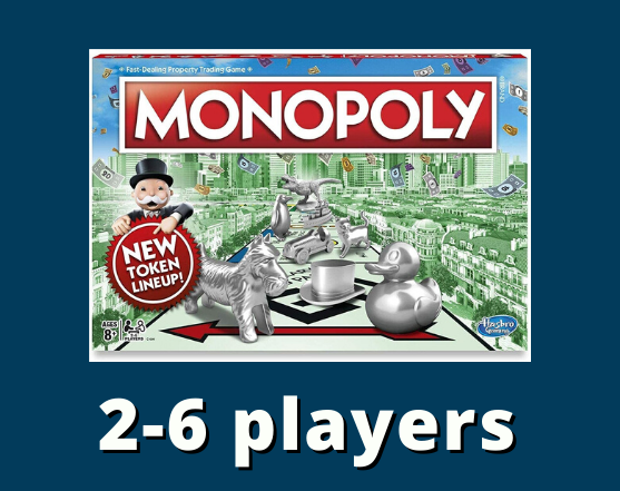 Monopoly 2-6 players