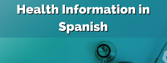 Health Information in Spanish