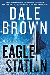 Eagle Station : a novel by Dale Brown
