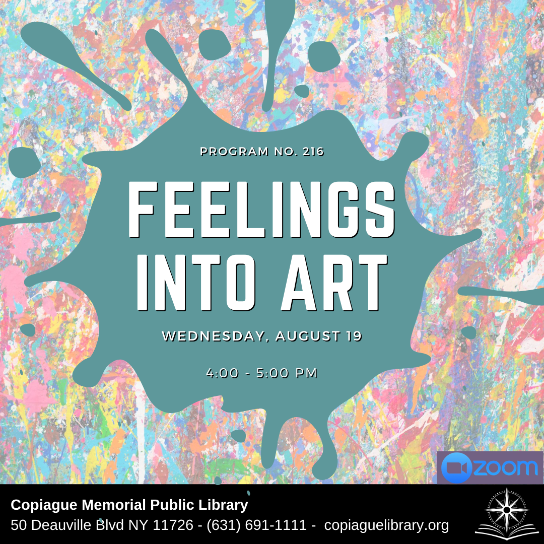 Program No. 216 Feelings Into Art Wednesday, August 19 4:00 - 5:00 PM