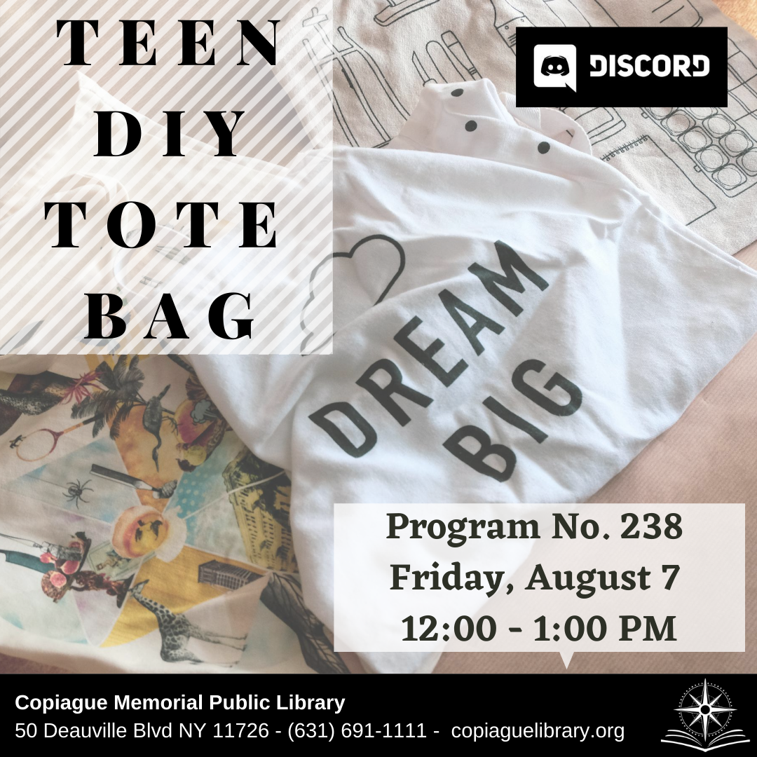 teen diy tote bag Program No. 238 Friday, August 7 12:00 - 1:00 PM