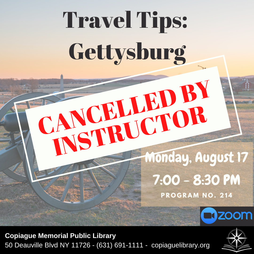 Travel Tips: Gettysburg Cancelled by Instructor