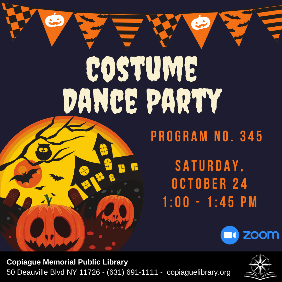 Costume Dance Party Program No. 345 Saturday, October 24 from 1:00 - 1:45 PM