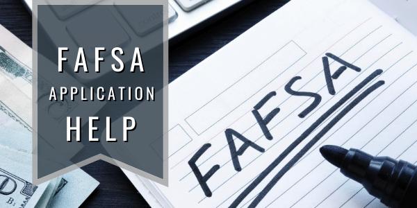 FAFSA Application Help
