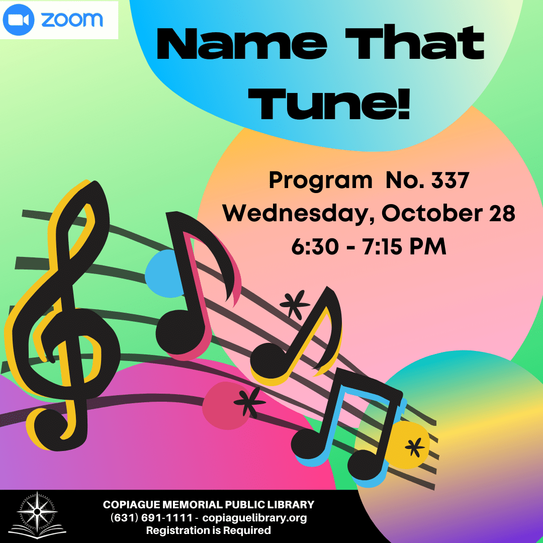 Name That Tune Program No. 337 Wednesday, October 28 from 6:30 - 7:15 PM
