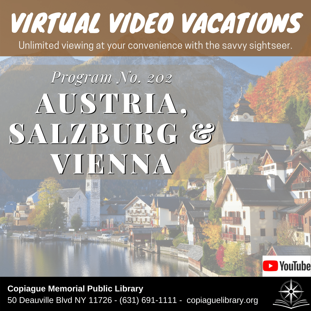 Virtual Video Vacations Unlimited viewing at your convenience with the savvy sightseer. Program No. 202 austria, salzburg & vienna