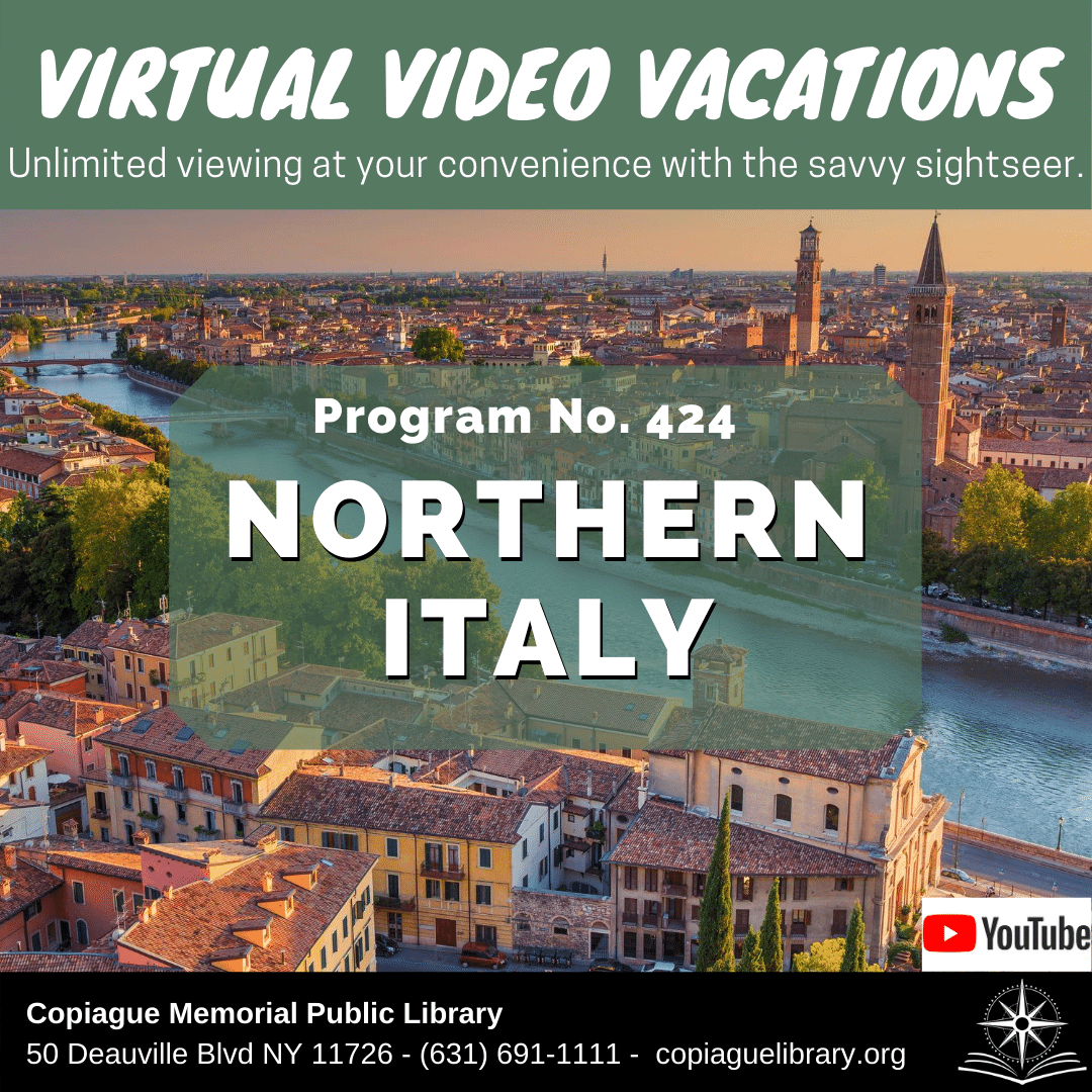 Virtual Video Vacations Unlimited viewing at your convenience with the savvy sightseer. Program No. 424 Northern Italy