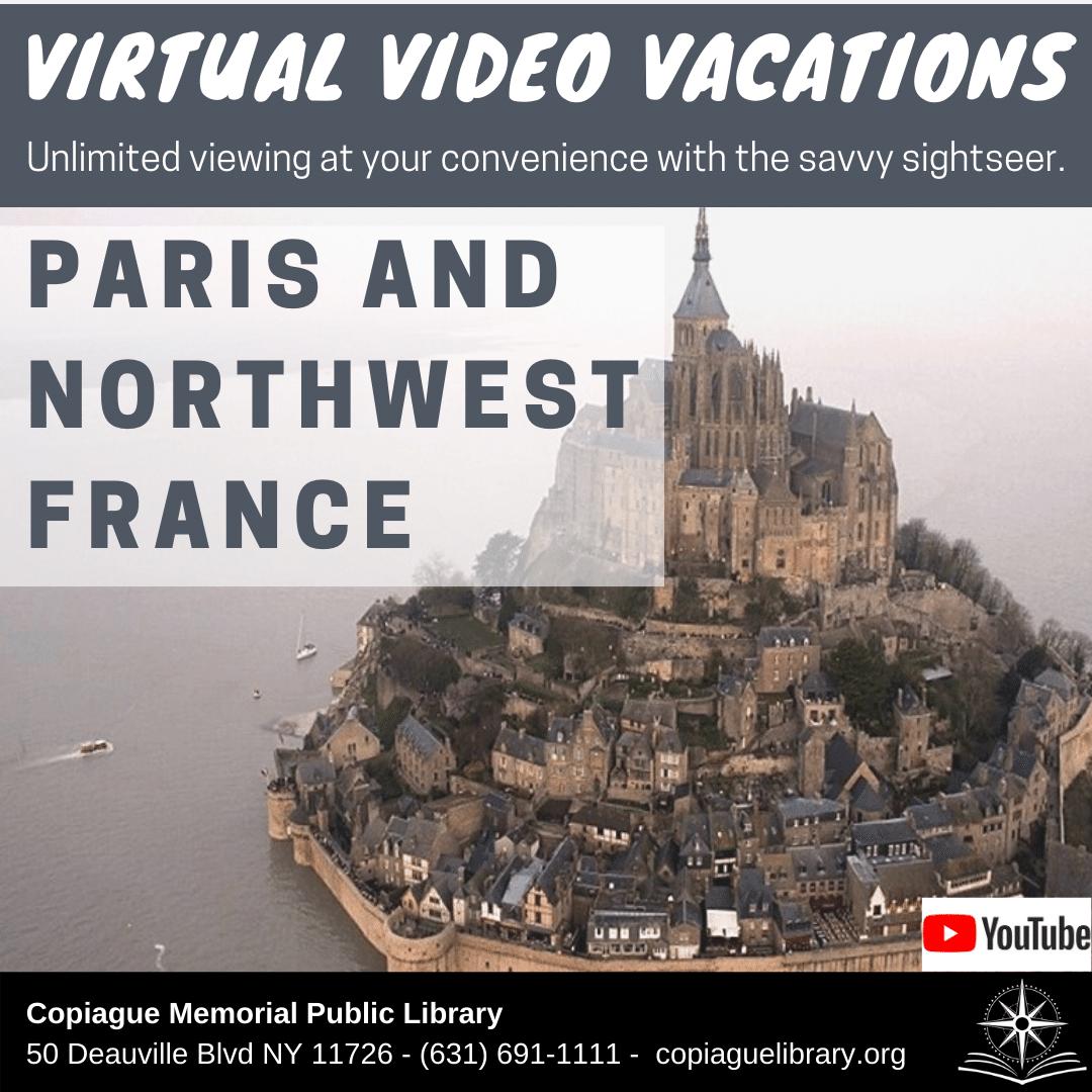Virtual video Vacations Unlimited viewing at your convenience with the savvy sightseer. Paris and Northwest France