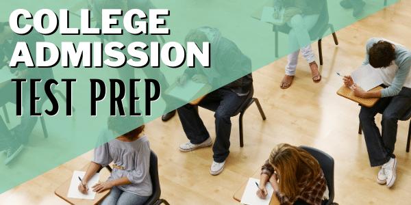 College Admissions Test Prep