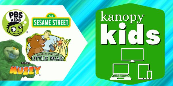 PBS Kids, Sesame Street, Little Bear, and Muzzy on Kanopy kids