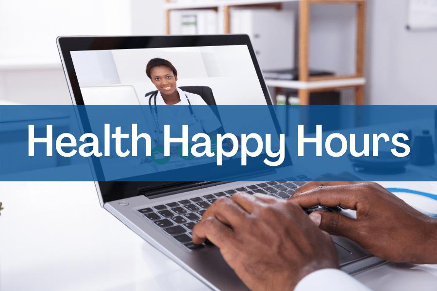 Health Happy Hours