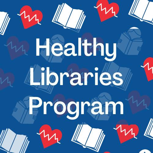 Healthy libraries program