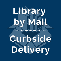 Library by Mail Curbside Delivery